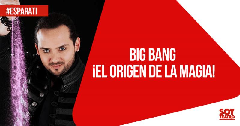 #EsParaTi: 'Big Bang', una explosión de magia, color y encanto