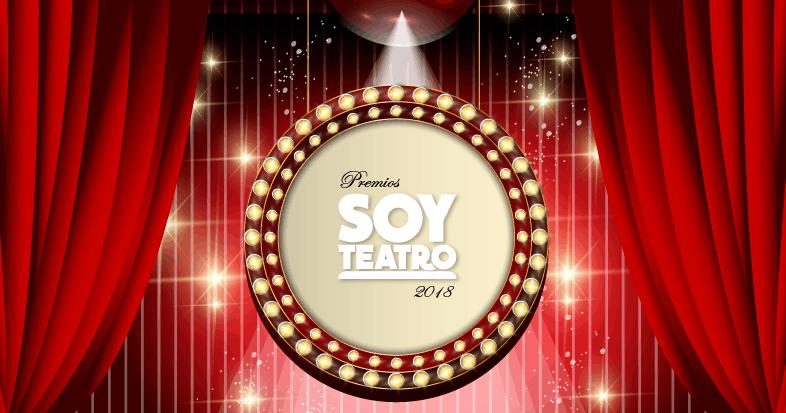 Así serán los #PremiosSoyTeatro2018
