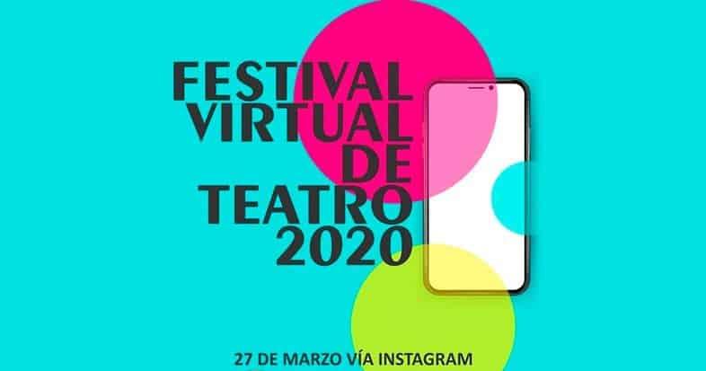 Prográmate con el Festival Virtual de Teatro 2020
