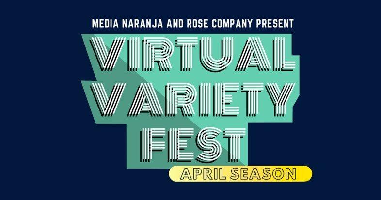Prográmate con el Festival Virtual de Variedades